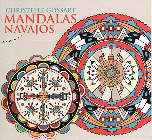 MANDALAS NAVAJOS: GOSSART CHRISTELLE
