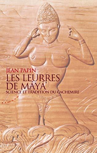 LEURRES DE MAYA -LES-: PAPIN JEAN