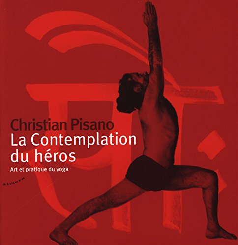 CONTEMPLATION DU HEROS -LA-: PISANO CHRISTIAN