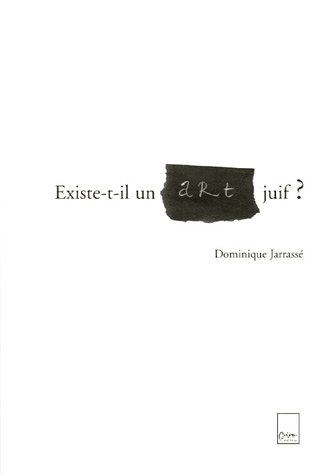 9782351190128: Existe-t-il un art juif ? (French Edition)