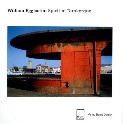 9782351190401: William Eggleston : Spirit of Dunkerque