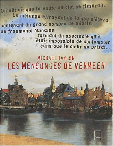 9782351190647: Les mensonges de Vermeer (French Edition)