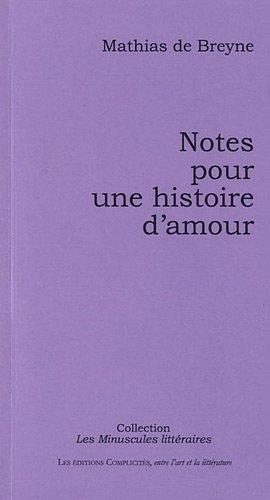 9782351200216: Notes pour une Histoire d'Amour