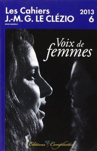 9782351200483: Les Cahiers J.M.G. Le Clézio n°6 / 2013: