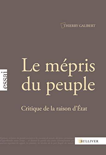 9782351220887: Le mépris du peuple (French Edition)