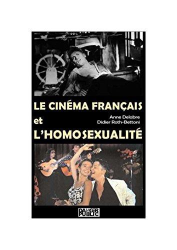 9782351231692: Le cinéma français et l'homosexualité