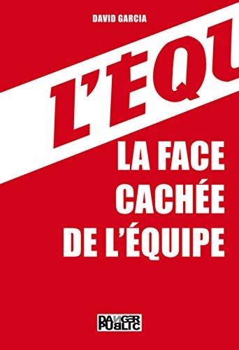 9782351232026: La Face cachée de L'Équipe