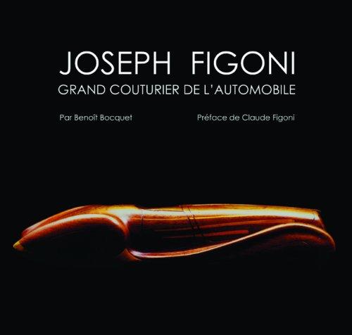 9782351240205: Joseph Figoni : Grand couturier de l'automobile
