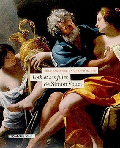 Loth Et Ses Filles De Simon Vouet: Collectif