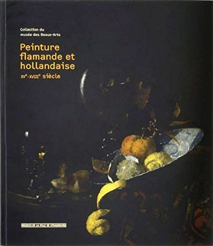 9782351250303: Peinture flamande et hollandaise XVe-XVIIIe siècle (French Edition)