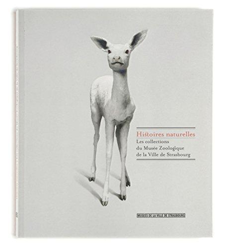 """""""histoire de collections ; musée zoologique"""": Collectif"""