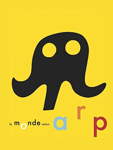 Monde Selon Arp(le) (French Edition): Collectif