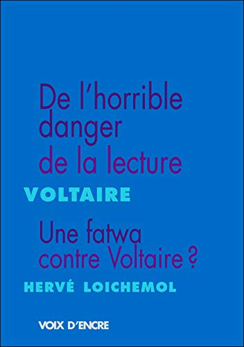 9782351280980: De l'Horrible Danger de la Lecture