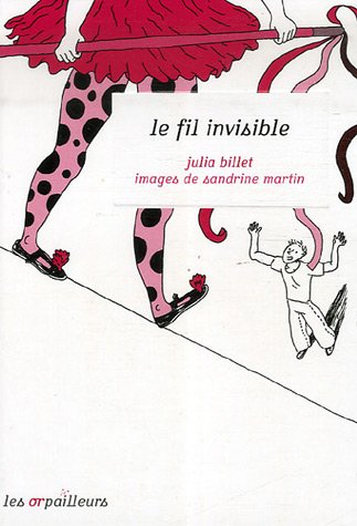 9782351310526: Le fil invisible