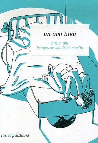 UN AMI BLEU: AHL, NILS C.