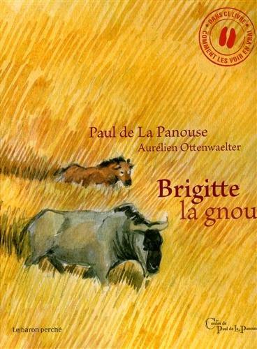 9782351310700: Brigitte la gnou