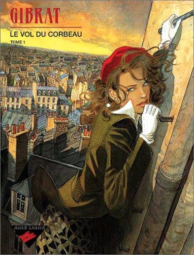 9782351320013: Tirage Vol du Corbeau: Tome1+Tome2
