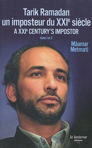 9782351340547: Tarik Ramadan, un imposteur du XXIe siècle : Edition français-anglais-arabe
