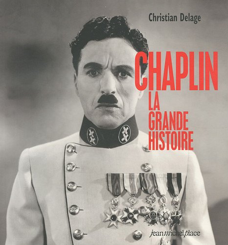 9782351360101: Chaplin, la grande histoire