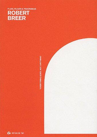 Robert Breer, films, floats et panoramas: Laura; Singer, Juliette;