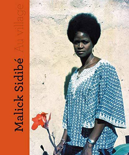 Malick Sidibé, au Village: Brigitte Ollier
