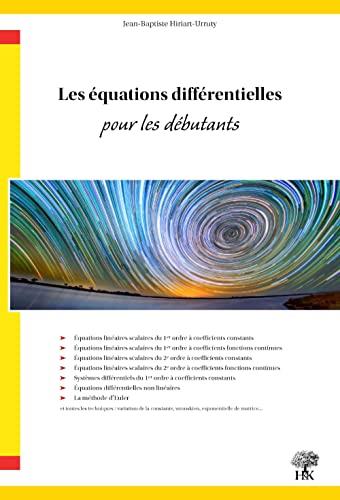 9782351412992: Les équations différentielles pour les débutants