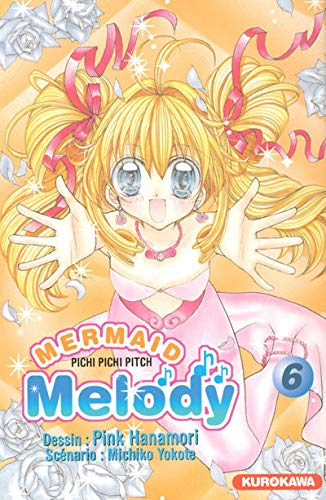 9782351421680: Mermaid Melody, Tome 6 :