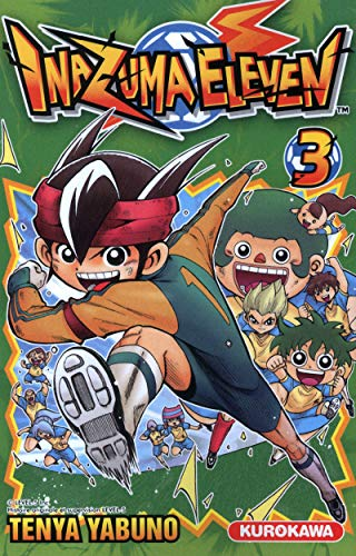Inazuma Eleven Vol.3: Yabuno Tenya