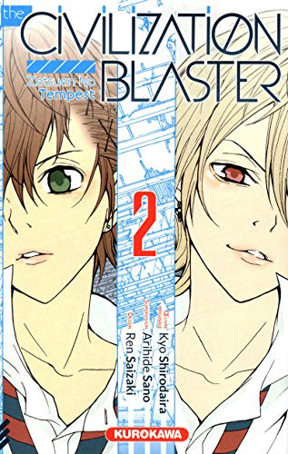 The civilization blaster - Tome 2: Shirodaira, Kyo