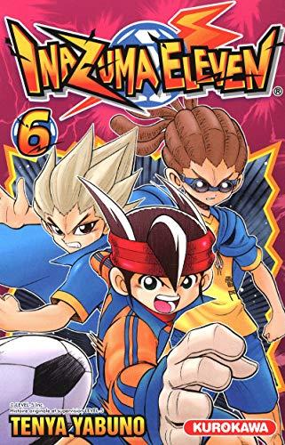 Inazuma Eleven, Tome 6 : Yabuno, Tenya