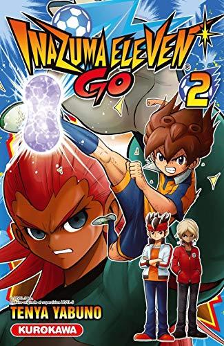 Inazuma Eleven Go! - tome 02 (2): Tenya YABUNO