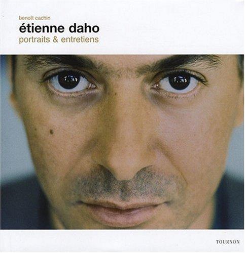 9782351440513: Etienne Daho : Portraits et entretiens