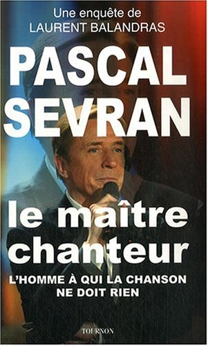 9782351440544: Pascal Sevran (French Edition)