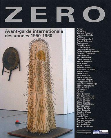 9782351450376: Zéro : Avant-garde internationale des années 1950-1960