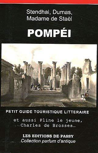 9782351460313: Pomp�i : Petit guide touristique litt�raire