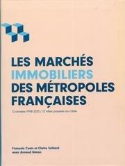 Les marches immobiliers des metropoles francaises.