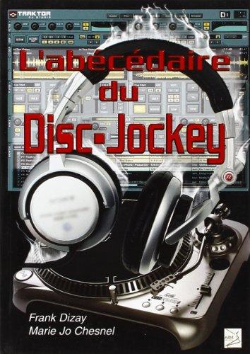 9782351520307: L'Abécédaire du Disc-Jockey