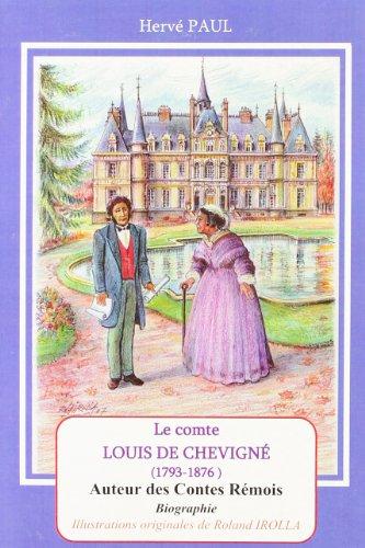 9782351521366: Le comte Louis de Chevigne (1793-1876) : auteur des Contes remois (French Edition)