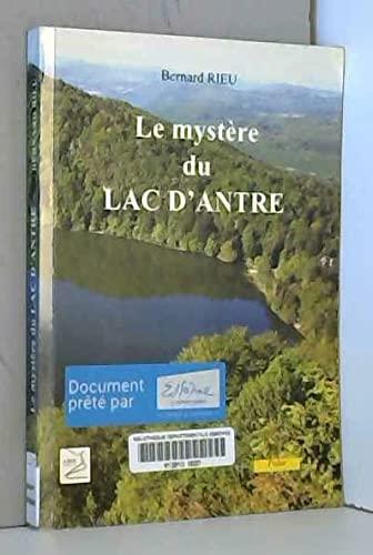 Le mystere du lac d'antre: Rieu Bernard