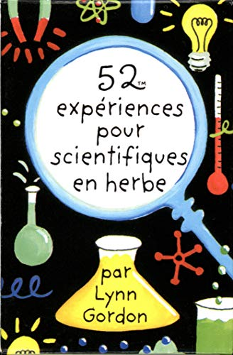 9782351550694: 52 experiences pour scientifiques en herbe (French Edition)