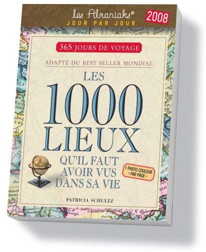 9782351550977: Les 1000 Lieux Qu'Il Faut Avoir Vus Dans Sa Vie
