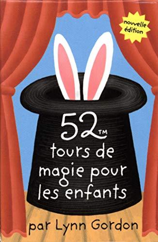 52 TOURS DE MAGIE POUR LES ENFANTS: GORDON LYNN
