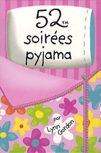 9782351552407: 52 soirées pyjama (French Edition)