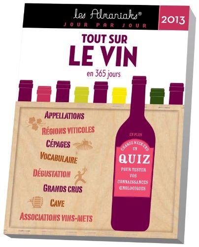 Almaniak tout sur le vin en 365 jours 2013: Marc Esquerré