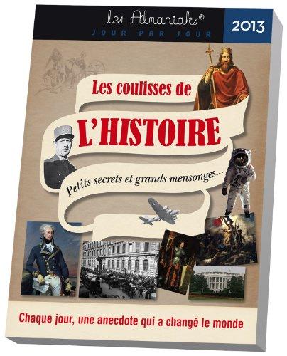 9782351554579: Almaniak Les coulisses de l'histoire 2013