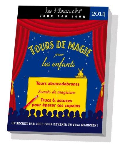 9782351555231: ALMANIAK TOURS DE MAGIE POUR ENFANTS 2014