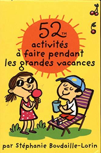 9782351555606: 52 activit�s � faire pendant les grandes vacances