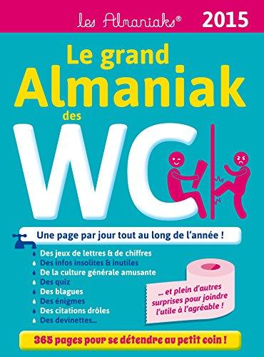 LE GRAND ALMANIAK DES WC 2015 (ED.365: Lubeck, Serge