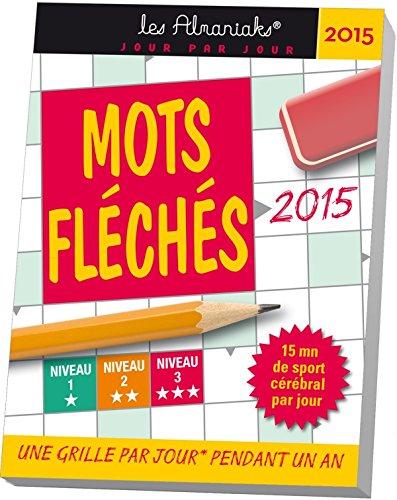 9782351555842: ALMANIAK MOTS FLECHES 2015