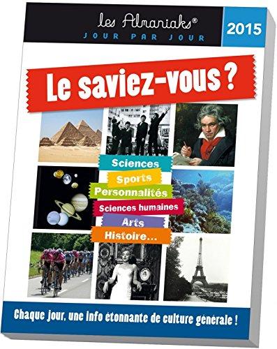 ALMANIAK LE SAVIEZ-VOUS ? 2015 (ED.365 VIE: Lubeck, Jean-Serge